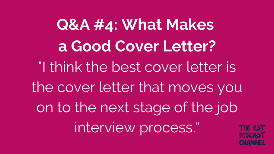 Q&A #4: What Makes a Good Cover Letter?