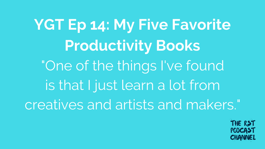 YGT 14: My Five Favorite Productivity Books