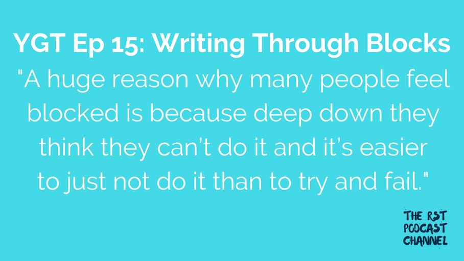 YGT 15: Writing Through Blocks