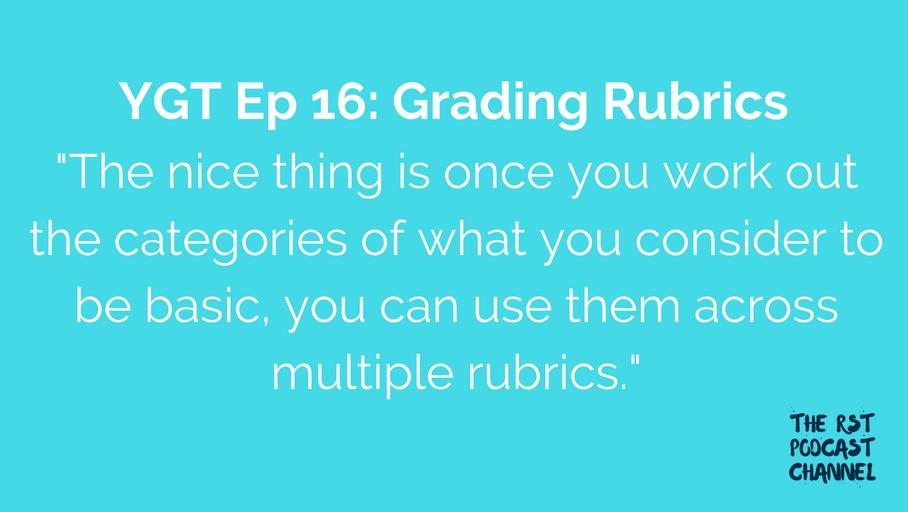 YGT 16: Grading Rubrics