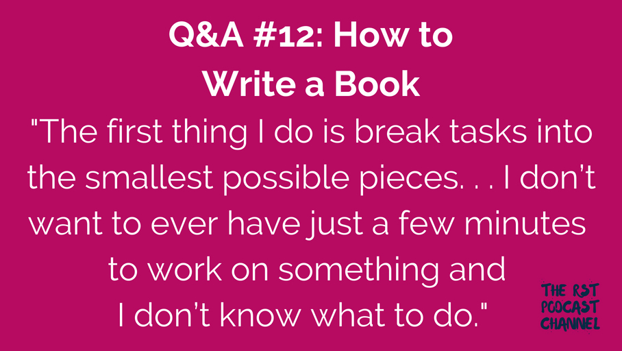 Q&A #12: How to Write a Book