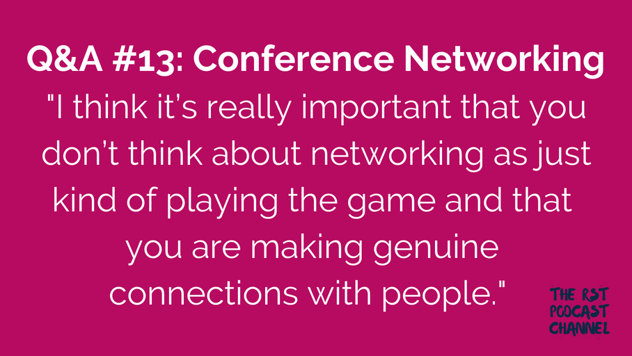 Q&A #13: Conference Networking