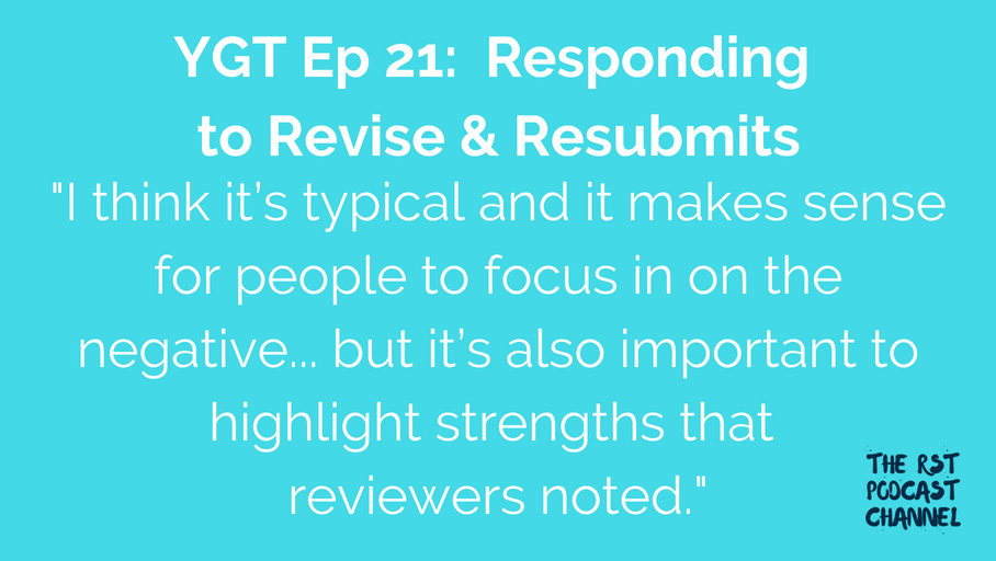 YGT 21: Responding to Revise and Resubmits