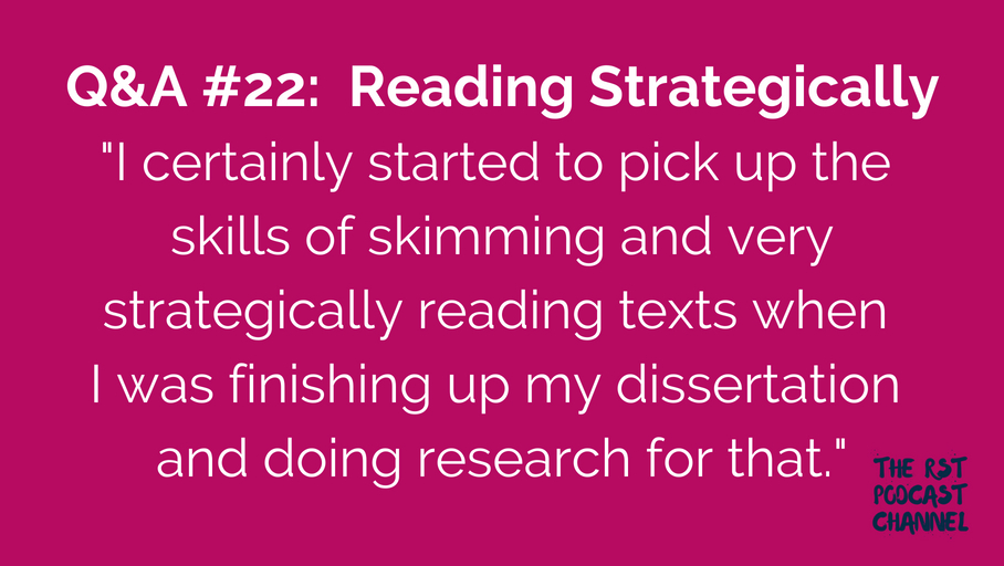 Q&A #22: Reading Strategically