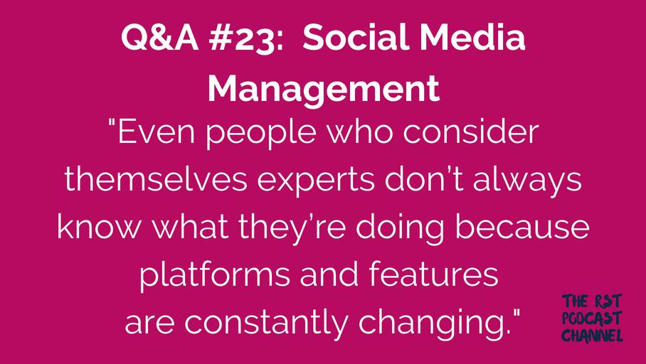 Q&A #23: Social Media Management