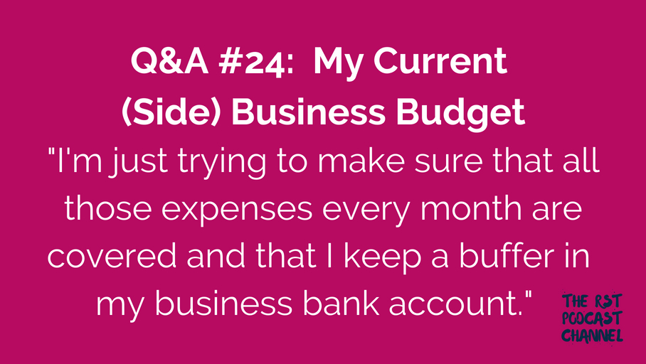 Q&A #24: My Current (Side) Business Budget