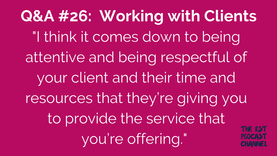 Q&A #26: Working with Clients