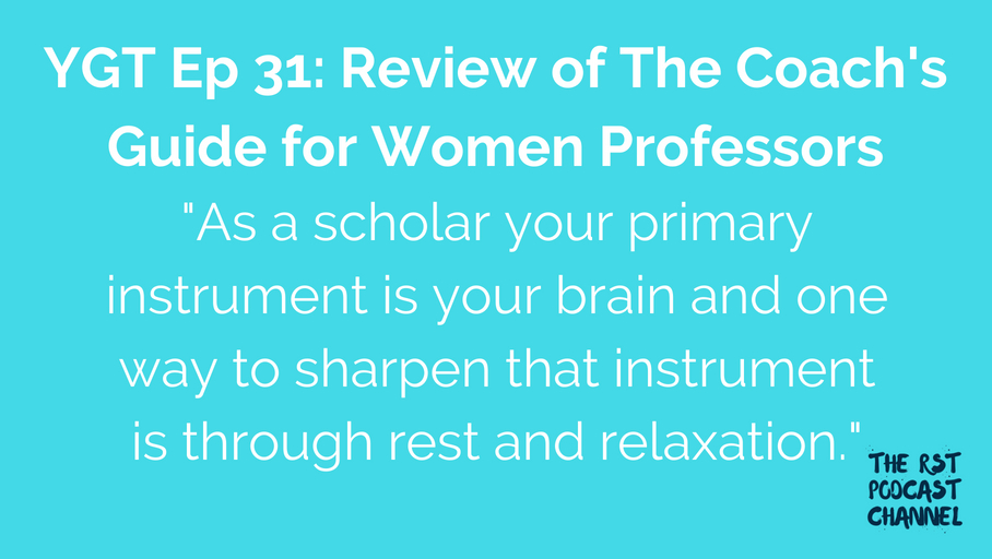 YGT 31: Book Review of The Coach's Guide for Women Professors