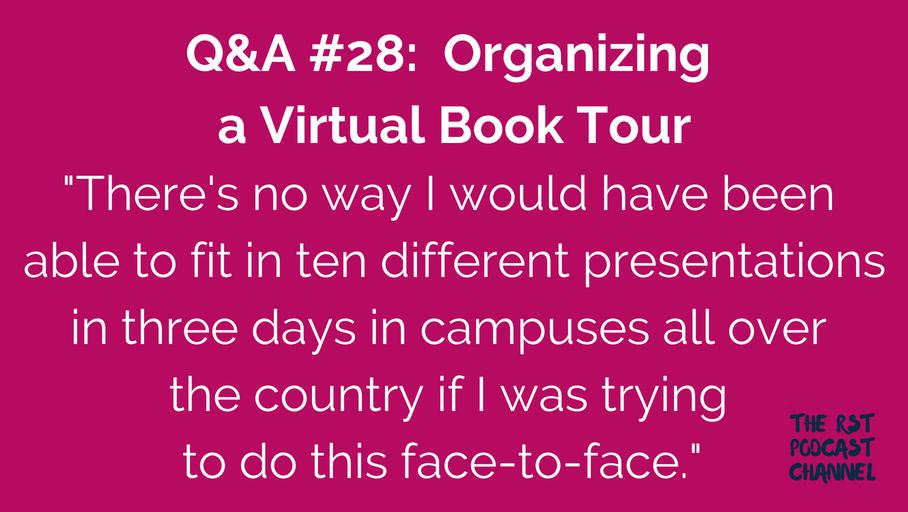 Q&A #28: Organizing a Virtual Book Tour
