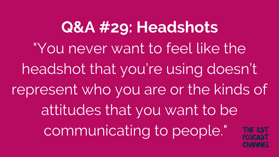Q&A #29: Headshots