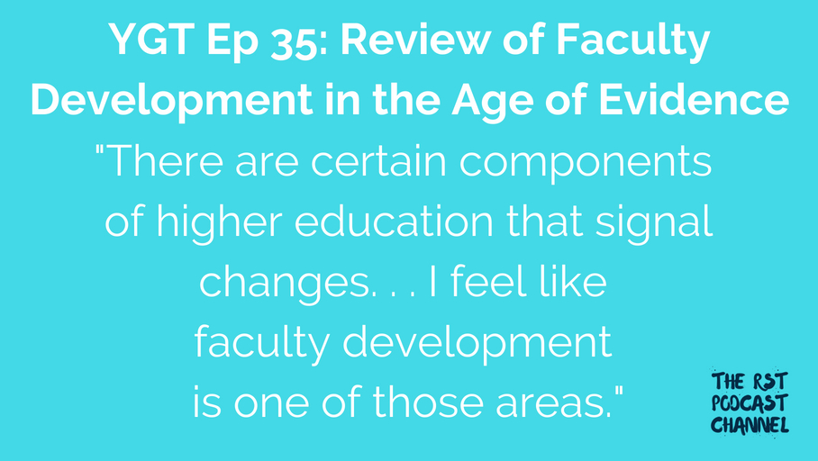YGT 35: Book Review of Faculty Development in the Age of Evidence