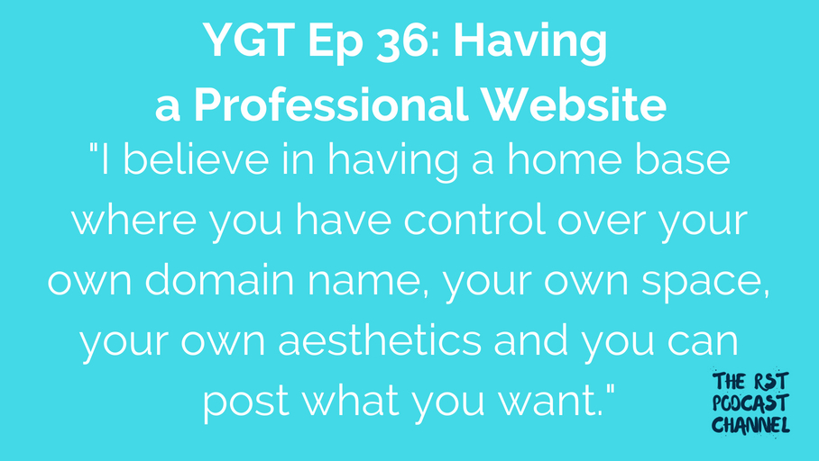 YGT 36: Having a Professional Website