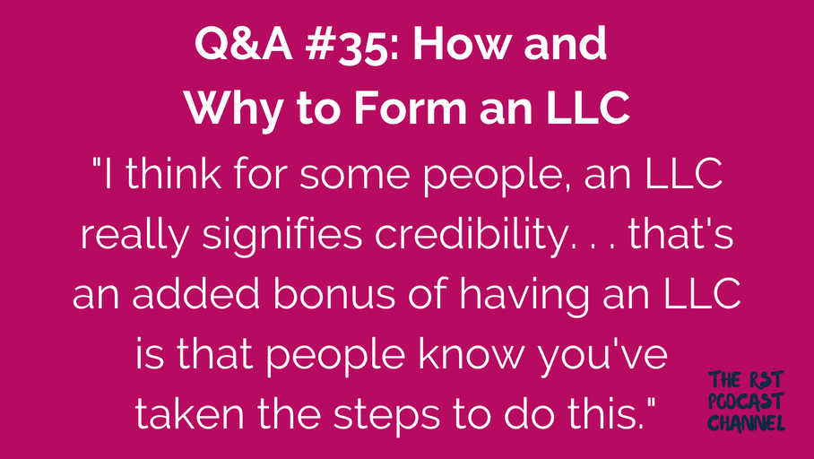 Q&A #35: How and Why to Form an LLC