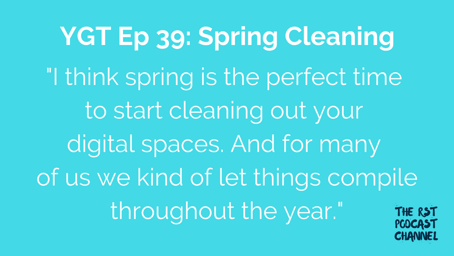YGT 39: Spring Cleaning
