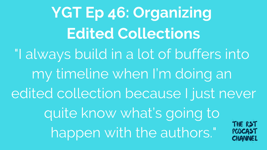 YGT 46: Organizing Editing Collections
