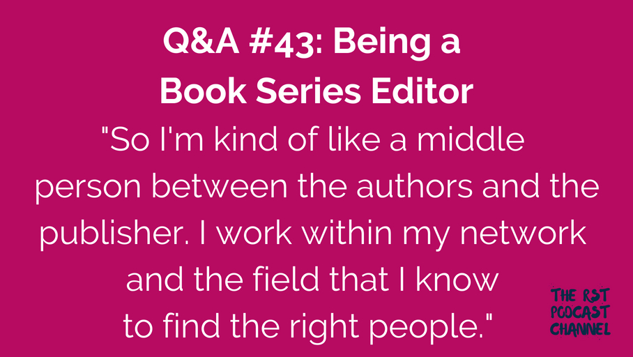 Q&A #43: Being a Book Series Editor