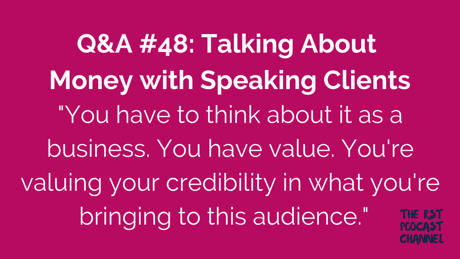 Q&A #48: Talking About Money with Speaking Clients