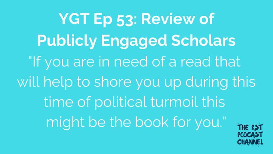 YGT 53: Book Review of Publicly Engaged Scholars