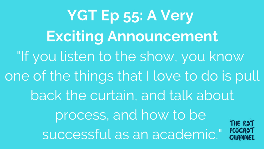 YGT 55: A Very Exciting Announcement