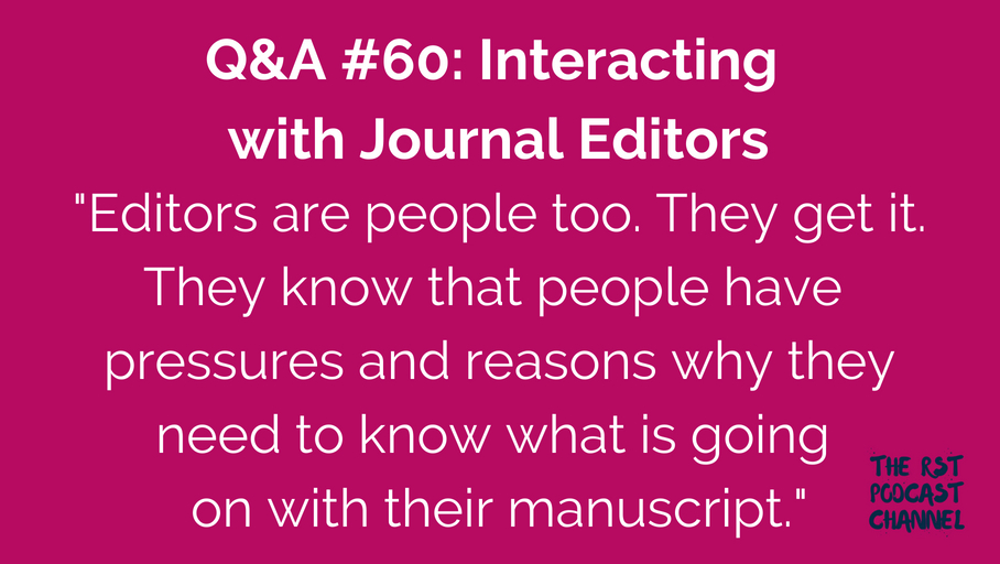 Q&A #60: Interacting with Journal Editors