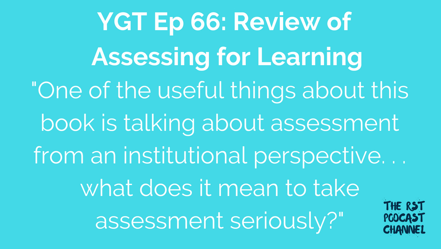 YGT 66: Book Review of Assessing for Learning