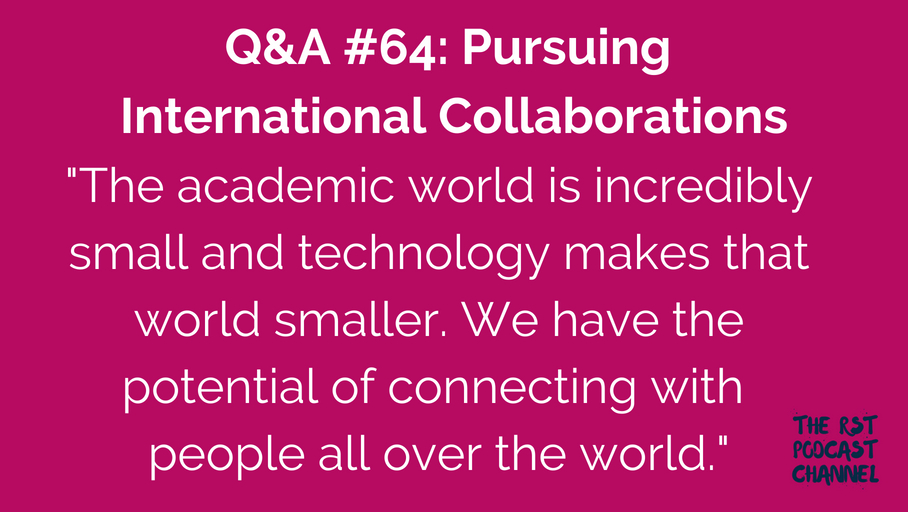 Q&A #64: Pursuing International Collaborations