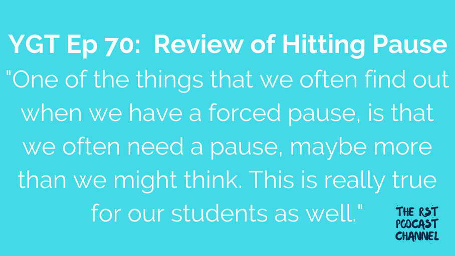 YGT 70: Book Review of Hitting Pause