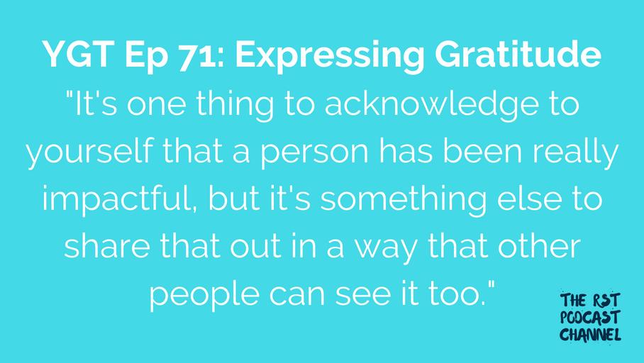 YGT 71: Expressing Gratitude