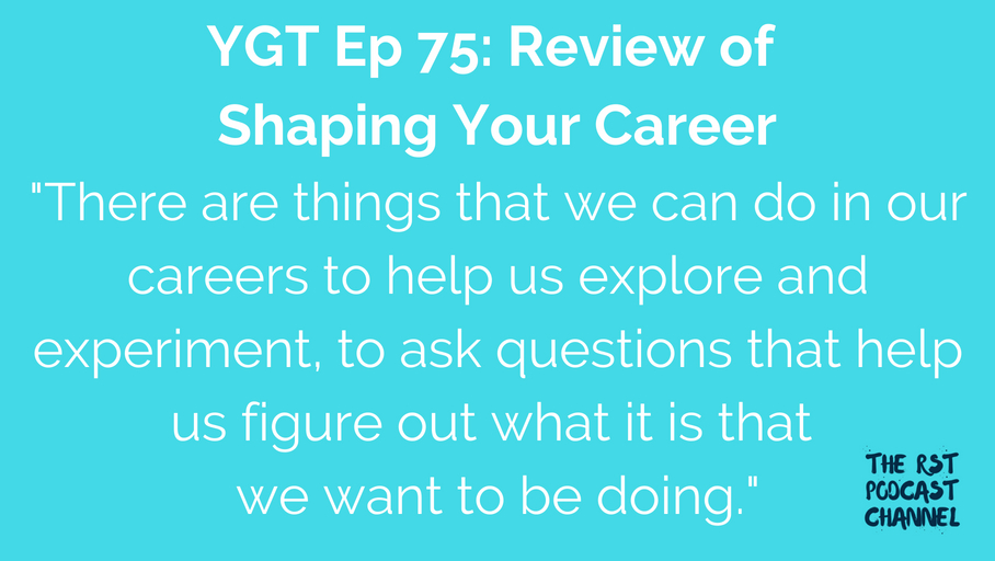 YGT 75: Book Review of Shaping Your Career