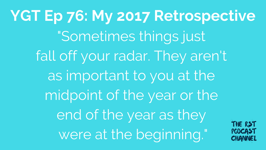 YGT 76: My 2017 Retrospective