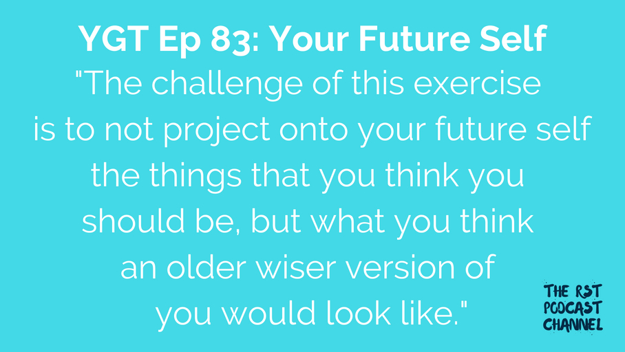 YGT 83: Your Future Self