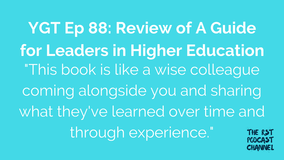 YGT 88: Book Review of A Guide for Leaders in Higher Education
