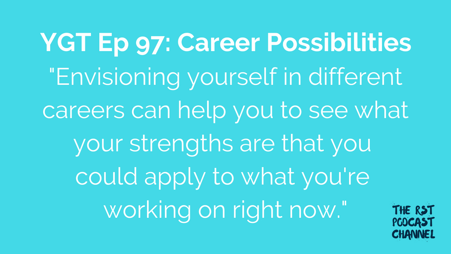 YGT 97: Career Possibilities