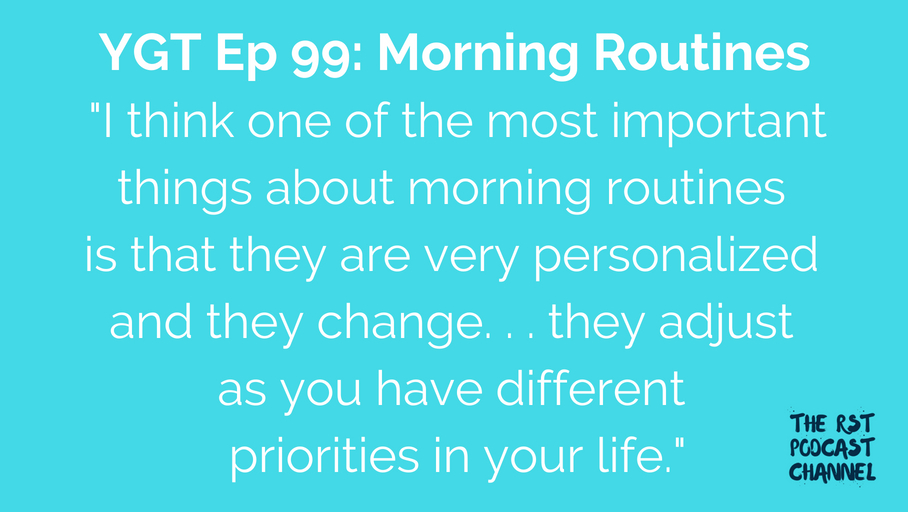 YGT 99: Morning Routines