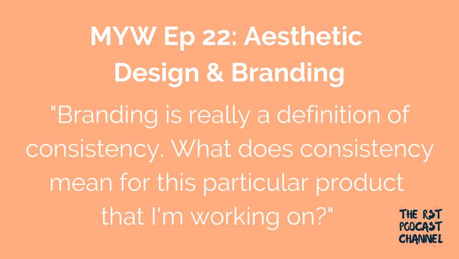 MYW 22: Aesthetic Design & Branding