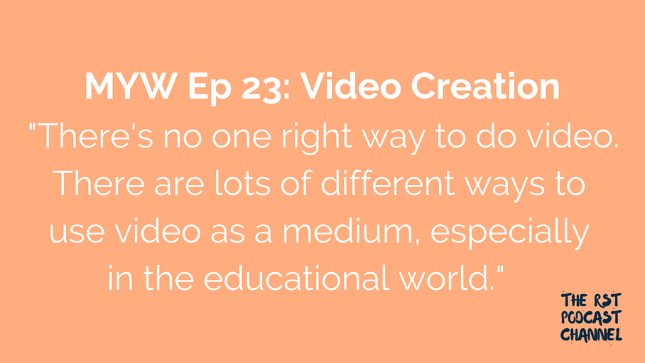 MYW 23: Video Creation