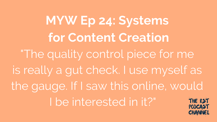 MYW 24: Systems for Content Creation