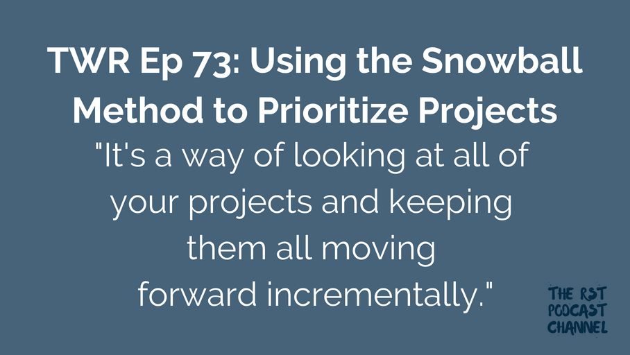 TWR 73: Using the Snowball Method to Prioritize Projects