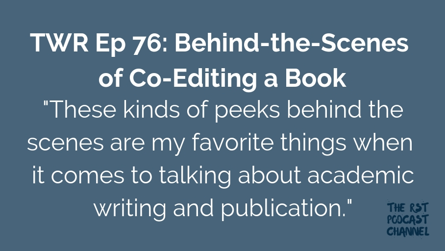 TWR 76: Behind-the-Scenes of Co-Editing a Book