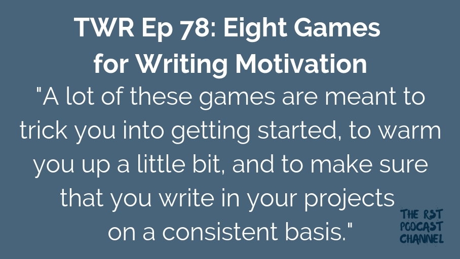 TWR 78: Eight Games for Writing Motivation