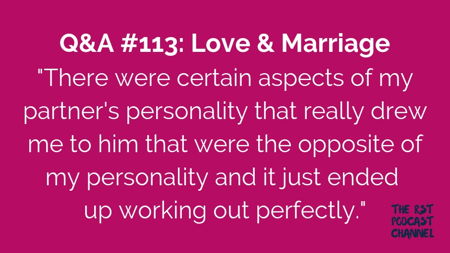 Q&A #113: Love & Marriage