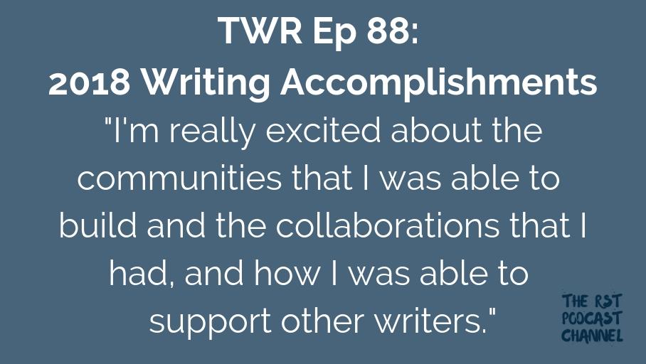 TWR 88: 2018 Writing Accomplishments