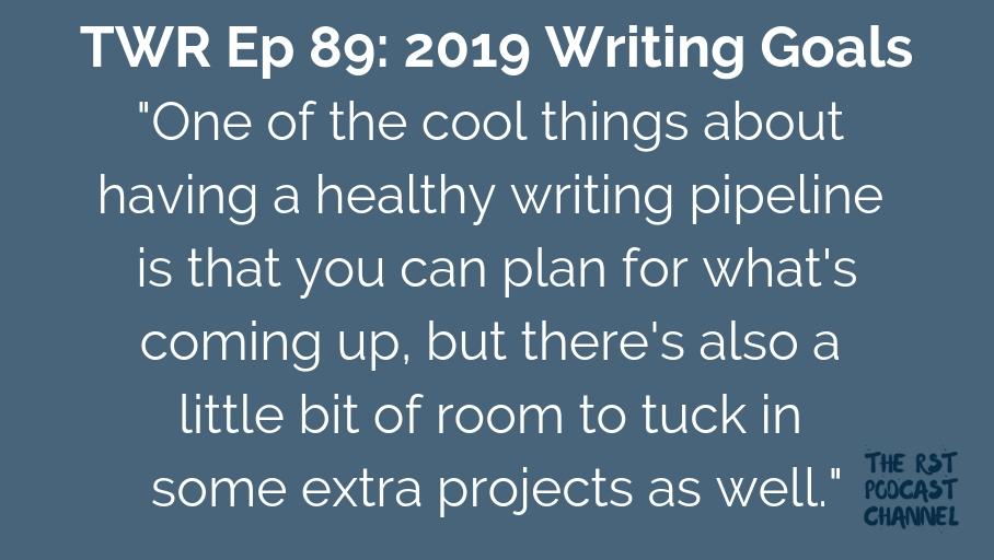 TWR 89: 2019 Writing Goals
