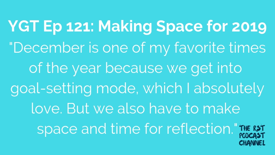 YGT 121: Making Space for 2019