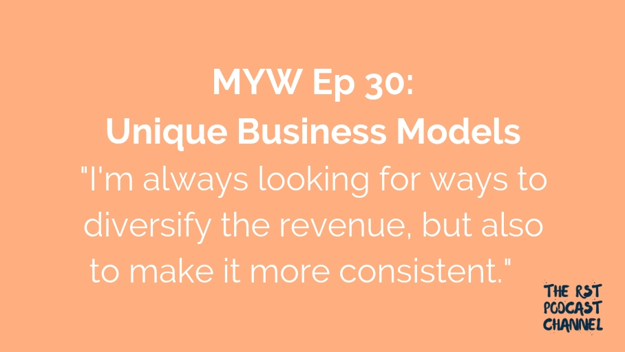 MYW 30: Unique Business Models