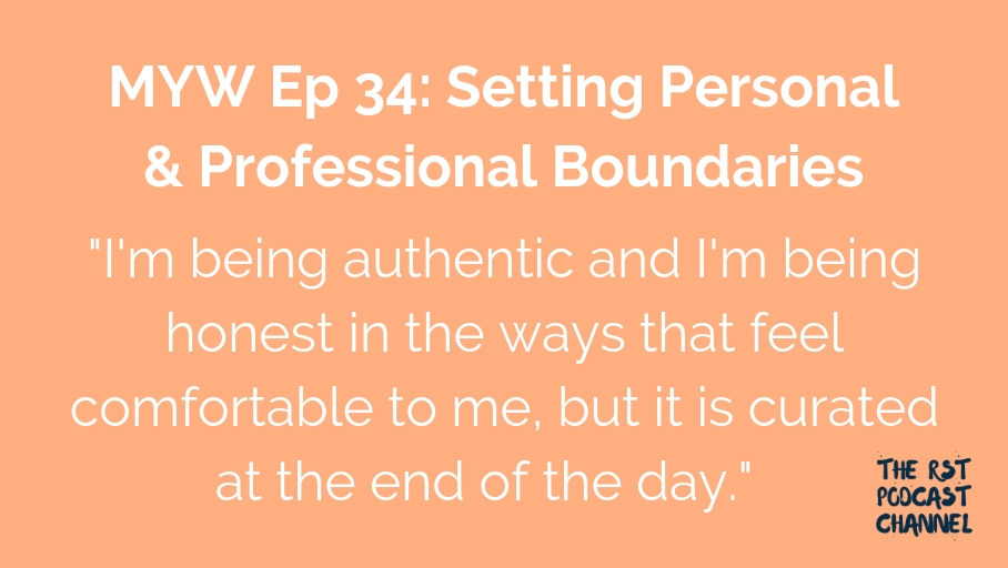 MYW 34: Setting Personal & Professional Boundaries