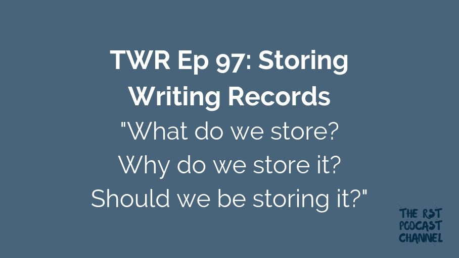 TWR 97: Storing Writing Records
