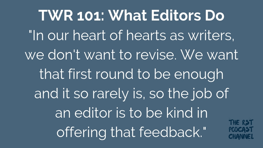 TWR 101: What Editors Do