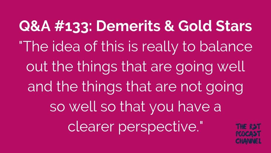 Q&A #133: Demerits & Gold Stars