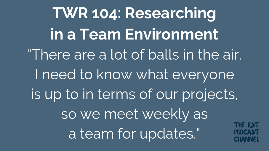 TWR 104: Researching in a Team Environment